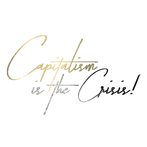 Shirtmotiv Capitalism is the Crises auf Weiss